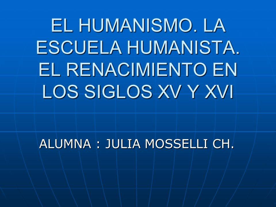 ALUMNA : JULIA MOSSELLI CH.