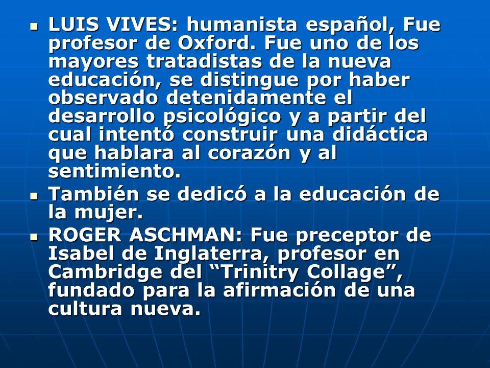 LUIS VIVES: humanista español, Fue profesor de Oxford