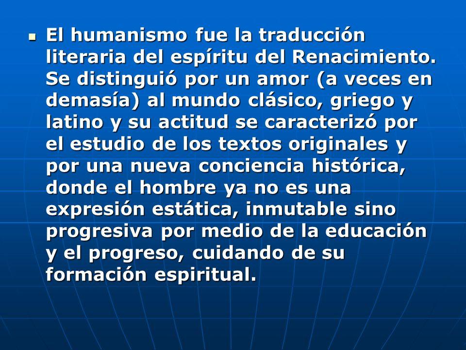 El humanismo fue la traducción literaria del espíritu del Renacimiento
