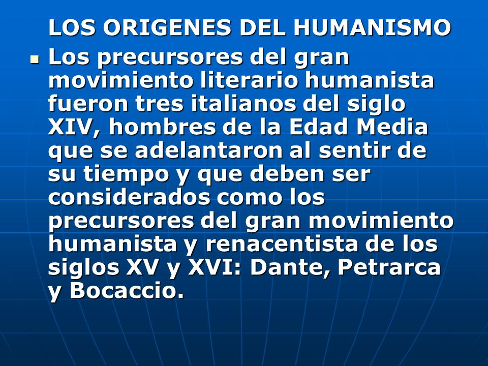 LOS ORIGENES DEL HUMANISMO