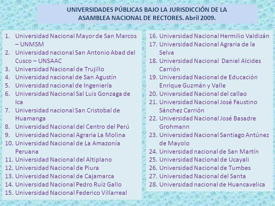UNIVERSIDADES PÚBLICAS BAJO LA JURISDICCIÓN DE LA ASAMBLEA NACIONAL DE RECTORES. Abril 2009.