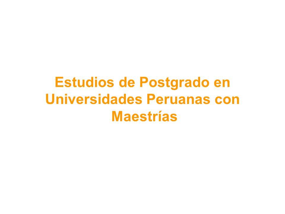 Estudios de Postgrado en Universidades Peruanas con Maestrías