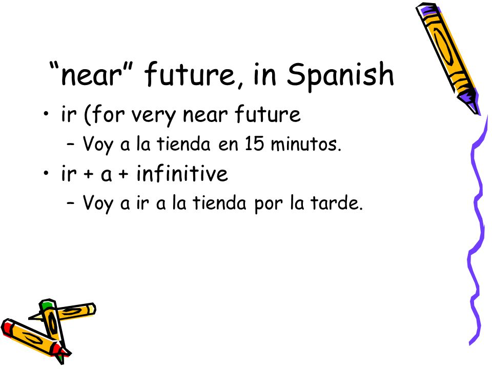 near future, in Spanish