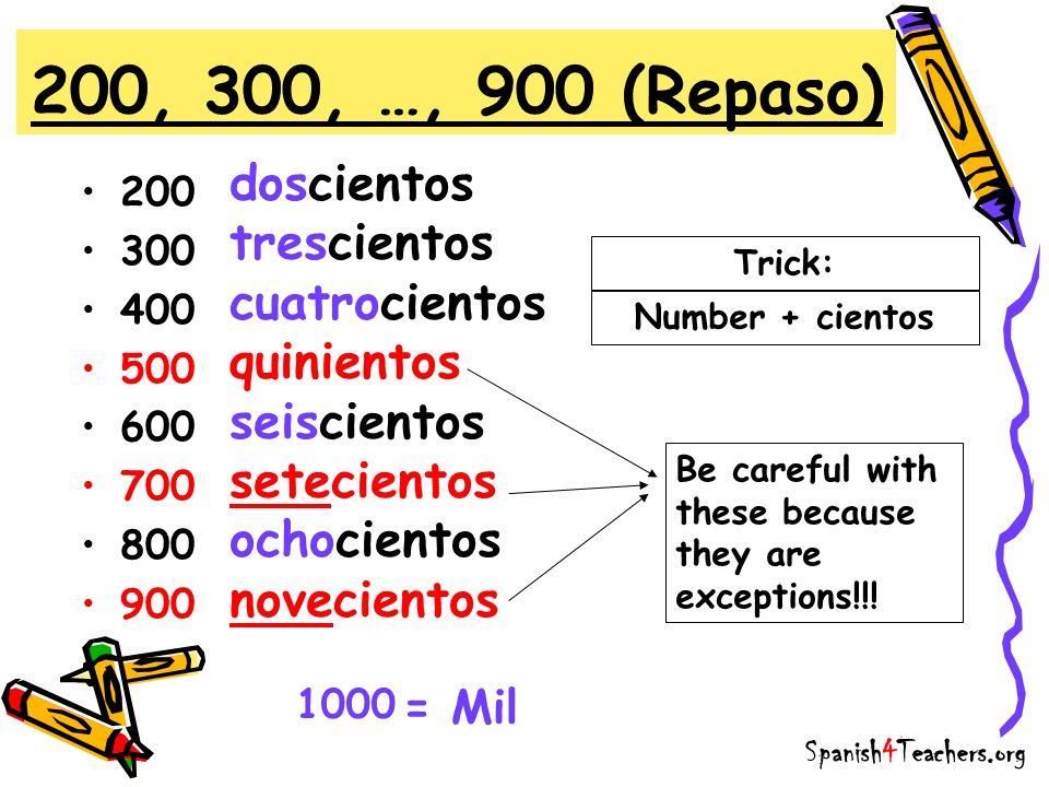 200, 300, …, 900 (Repaso) doscientos trescientos cuatrocientos