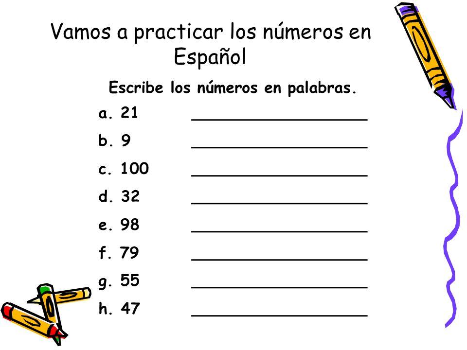 Vamos a practicar los números en Español