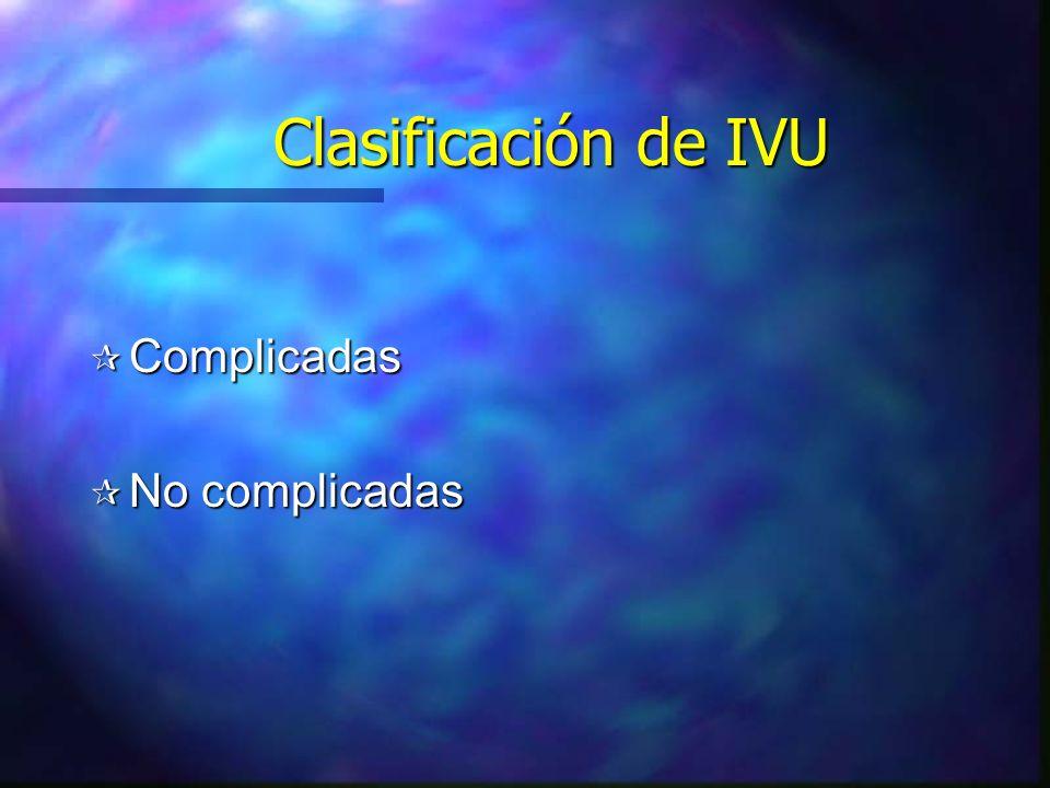 Clasificación de IVU Complicadas No complicadas