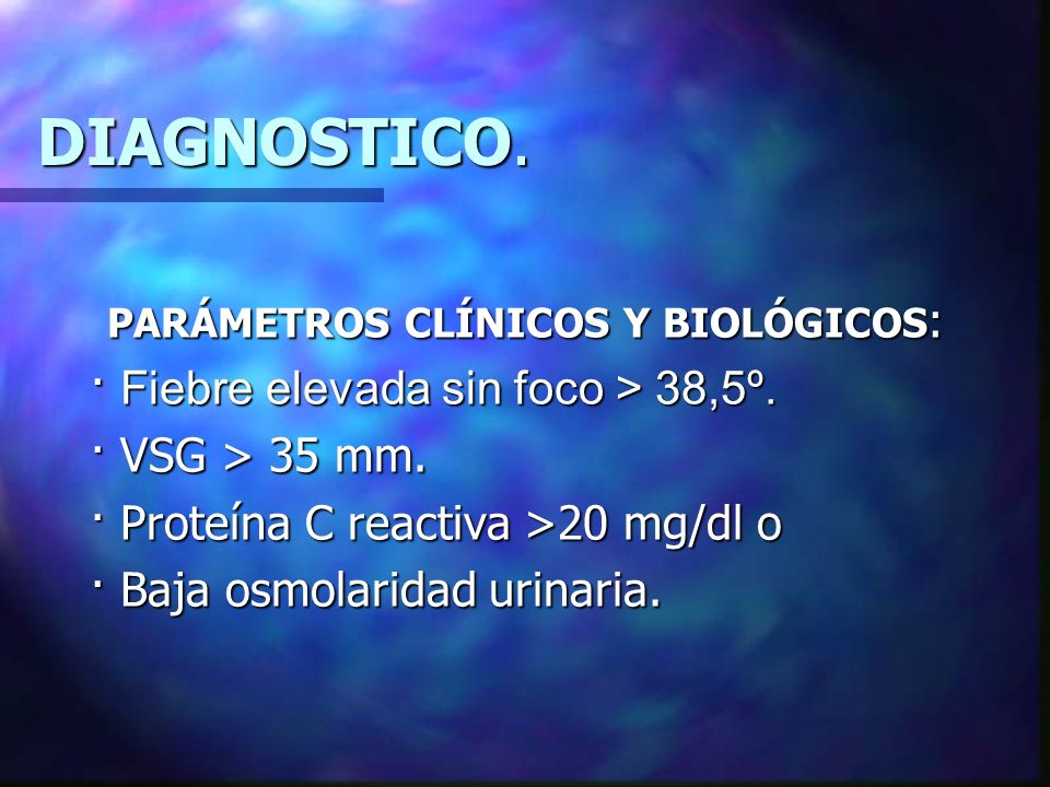 PARÁMETROS CLÍNICOS Y BIOLÓGICOS: