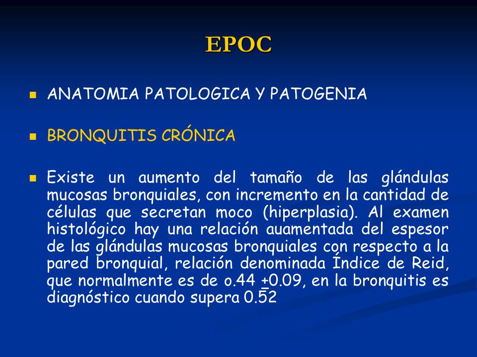 EPOC ANATOMIA PATOLOGICA Y PATOGENIA BRONQUITIS CRÓNICA
