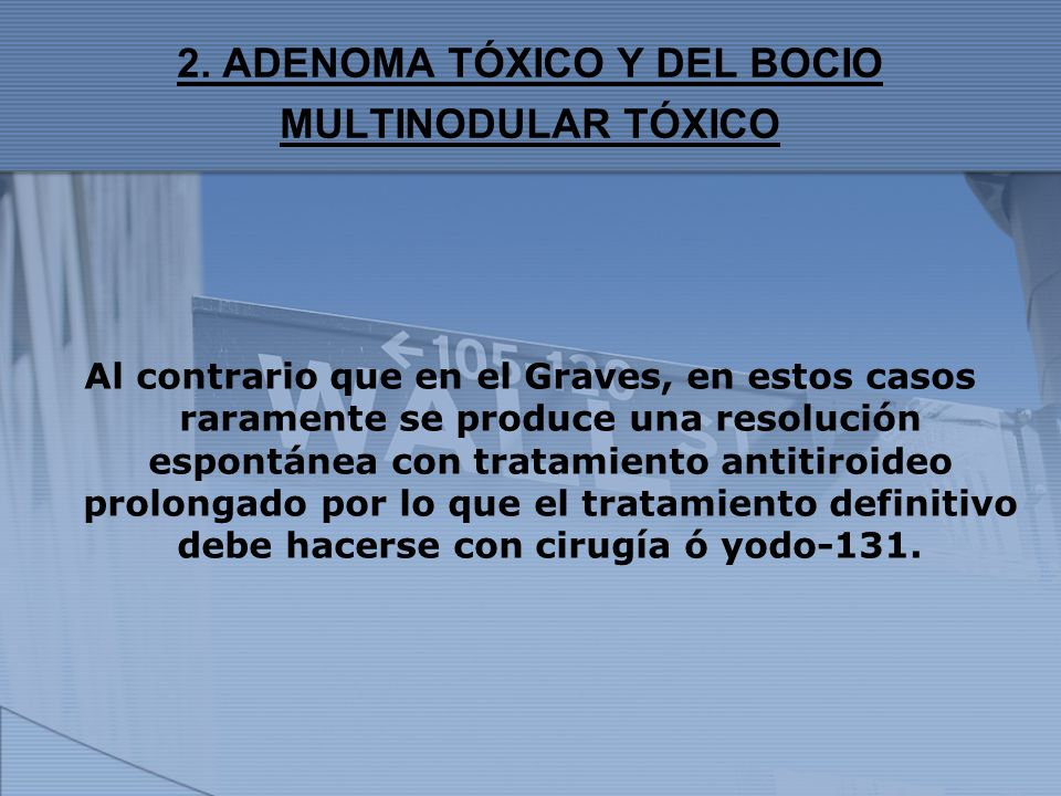 2. ADENOMA TÓXICO Y DEL BOCIO MULTINODULAR TÓXICO