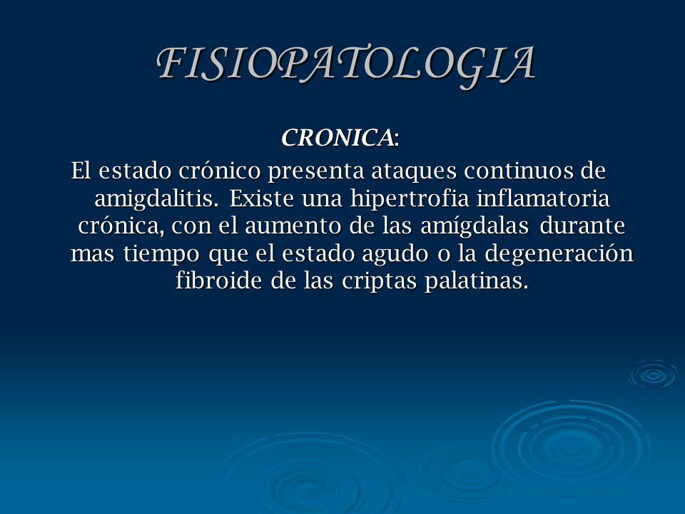 FISIOPATOLOGIA CRONICA: