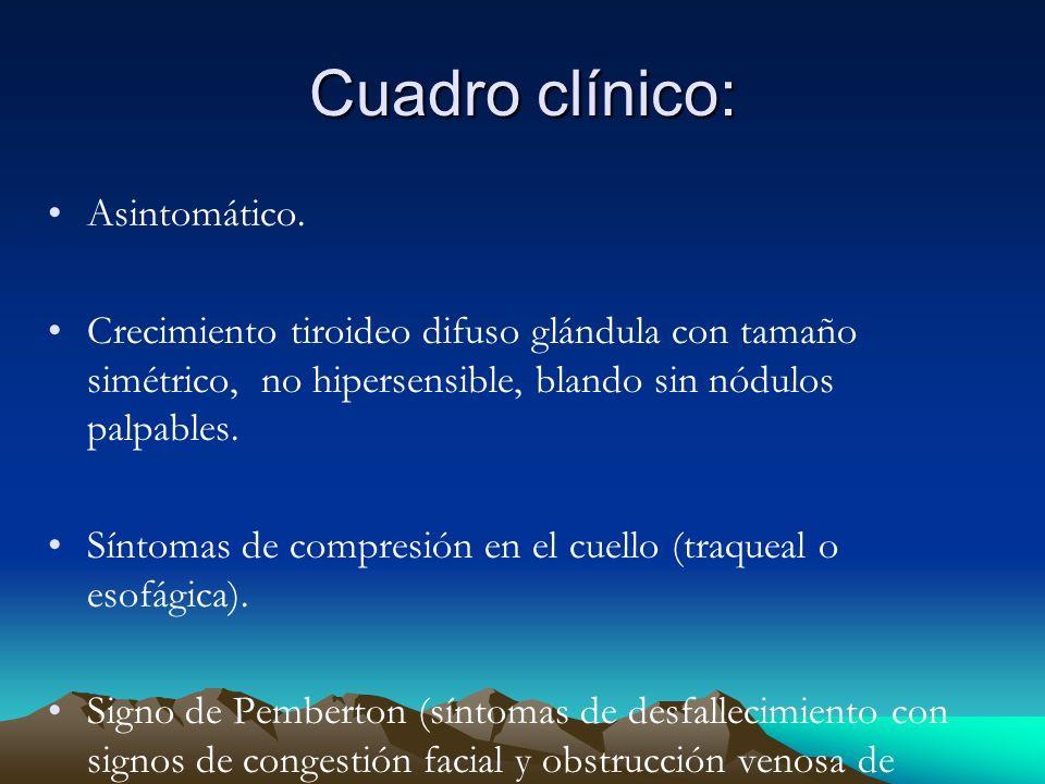 Cuadro clínico: Asintomático.