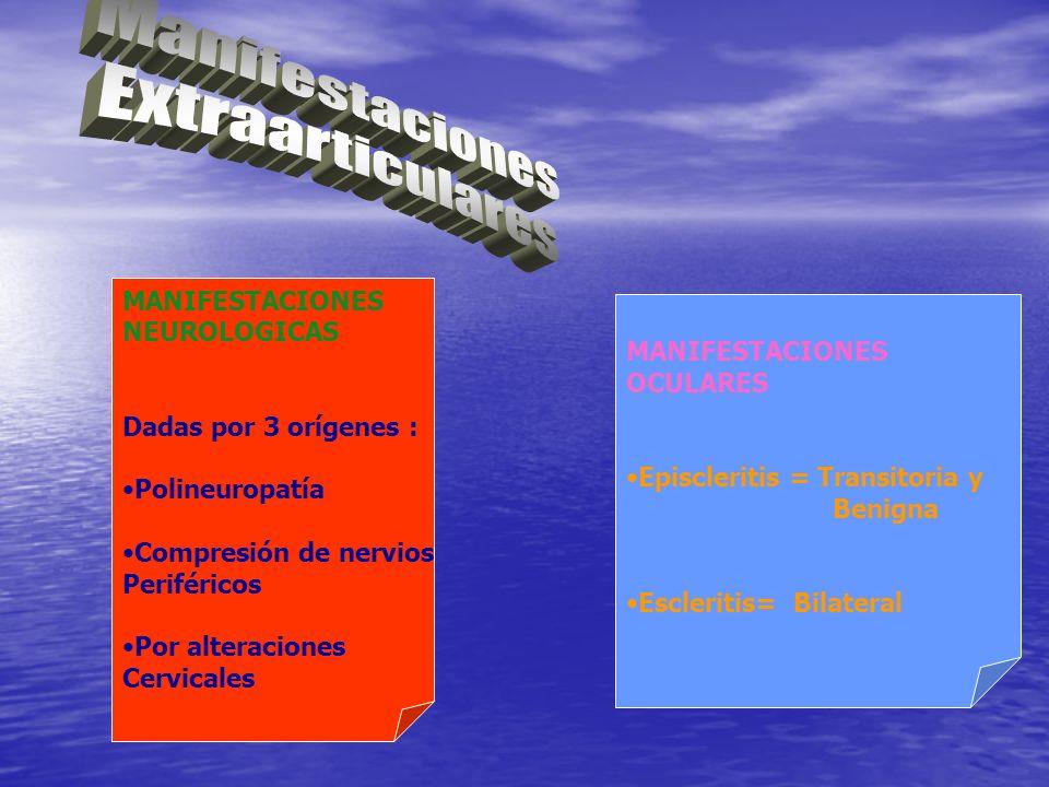Manifestaciones Extraarticulares MANIFESTACIONES NEUROLOGICAS