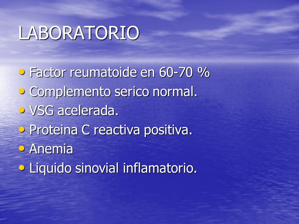 LABORATORIO Factor reumatoide en 60-70 % Complemento serico normal.