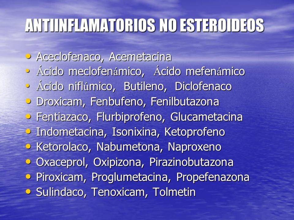 ANTIINFLAMATORIOS NO ESTEROIDEOS