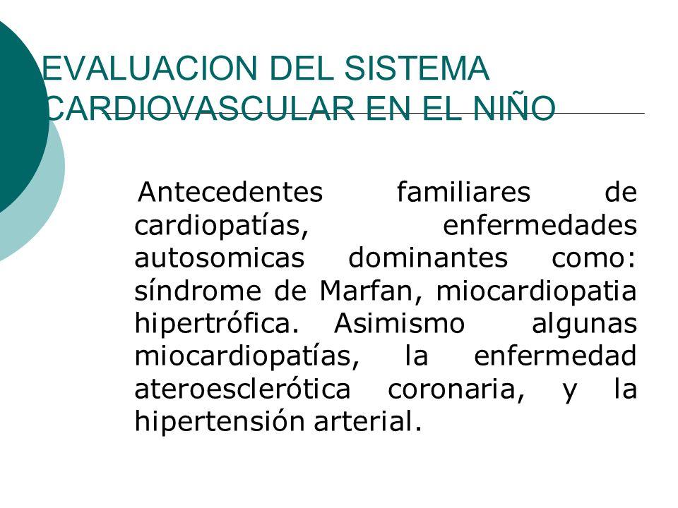 EVALUACION DEL SISTEMA CARDIOVASCULAR EN EL NIÑO