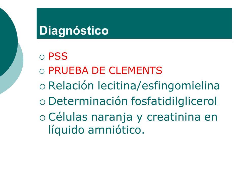 Diagnóstico Relación lecitina/esfingomielina