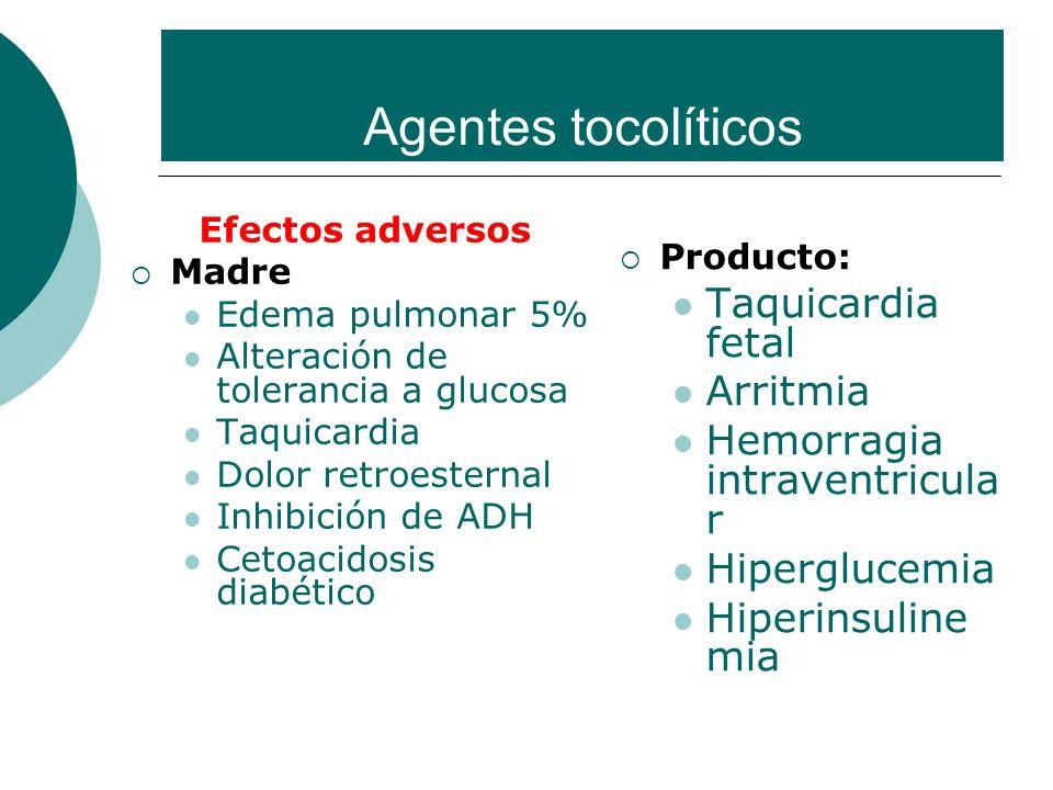 Agentes tocolíticos Taquicardia fetal Arritmia