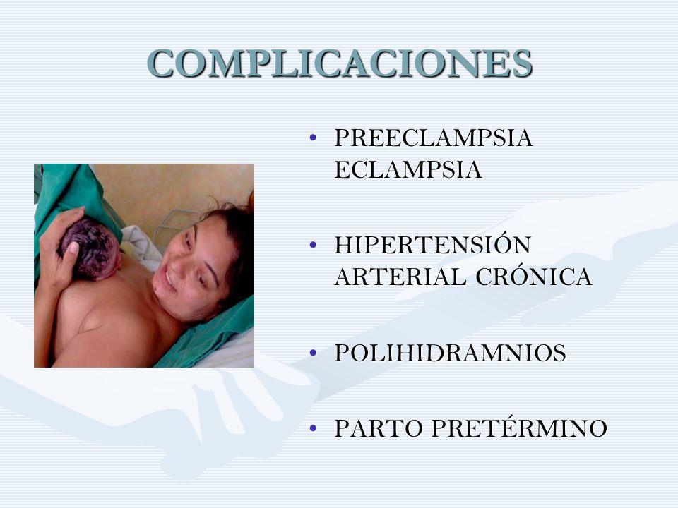 COMPLICACIONES PREECLAMPSIA ECLAMPSIA HIPERTENSIÓN ARTERIAL CRÓNICA