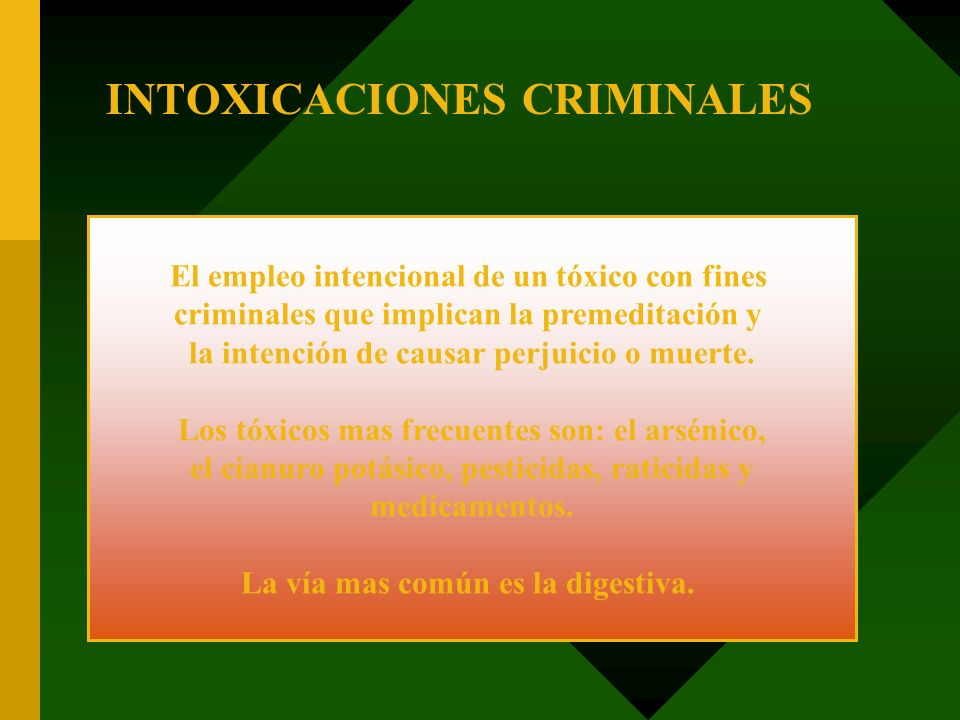 INTOXICACIONES CRIMINALES