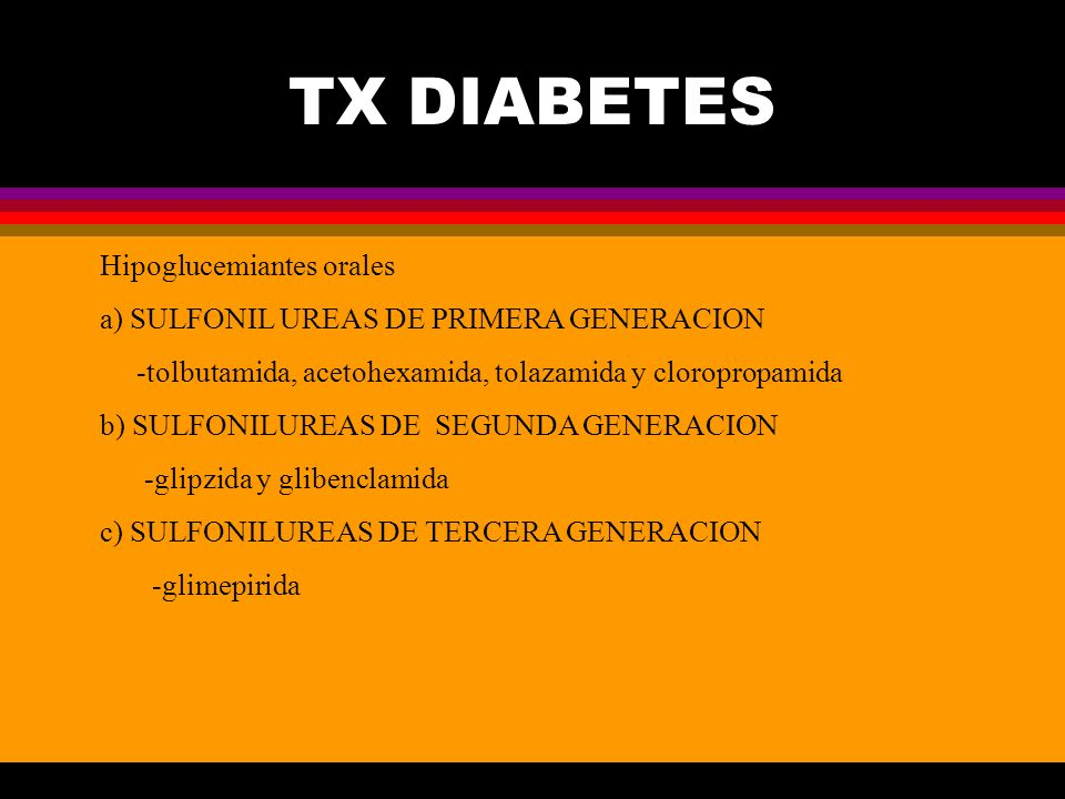 TX DIABETES Hipoglucemiantes orales