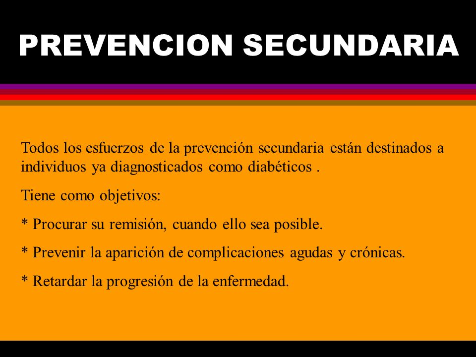 PREVENCION SECUNDARIA