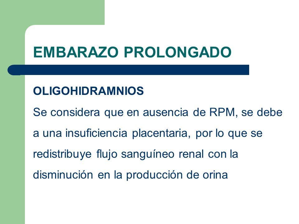 EMBARAZO PROLONGADO OLIGOHIDRAMNIOS