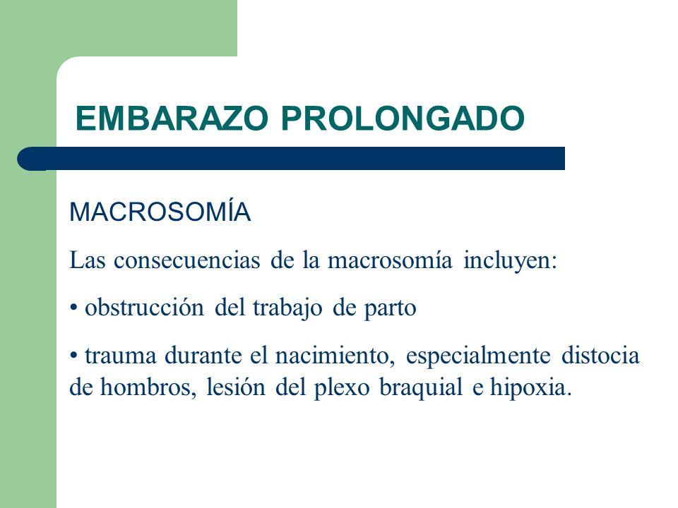 EMBARAZO PROLONGADO MACROSOMÍA