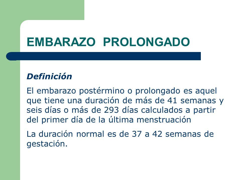 EMBARAZO PROLONGADO Definición