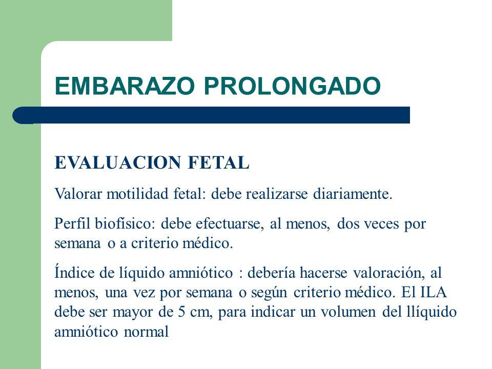 EMBARAZO PROLONGADO EVALUACION FETAL