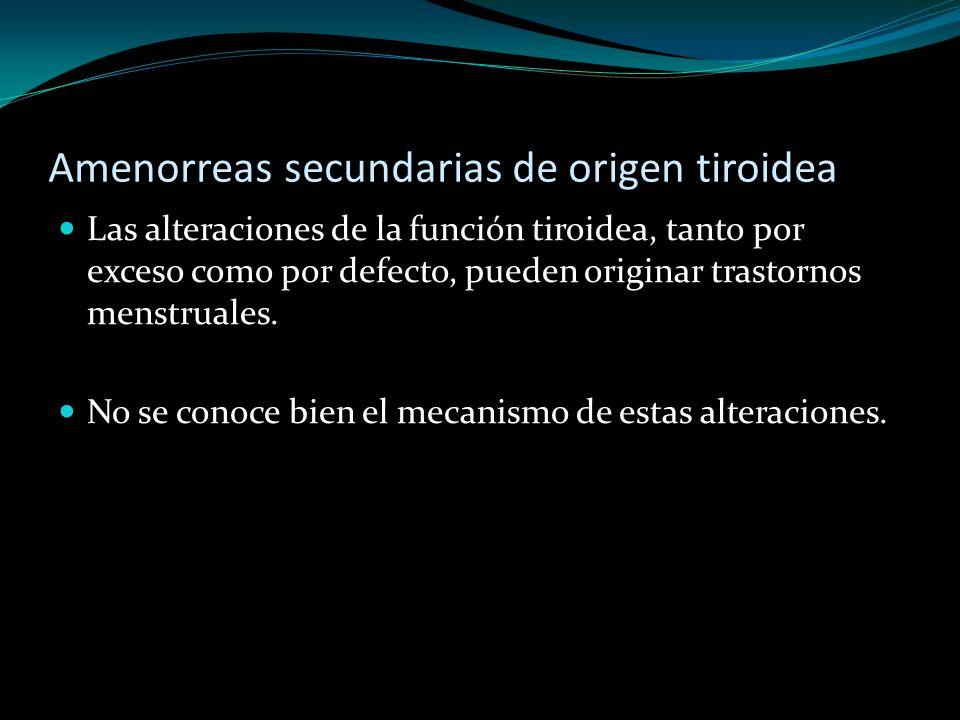 Amenorreas secundarias de origen tiroidea