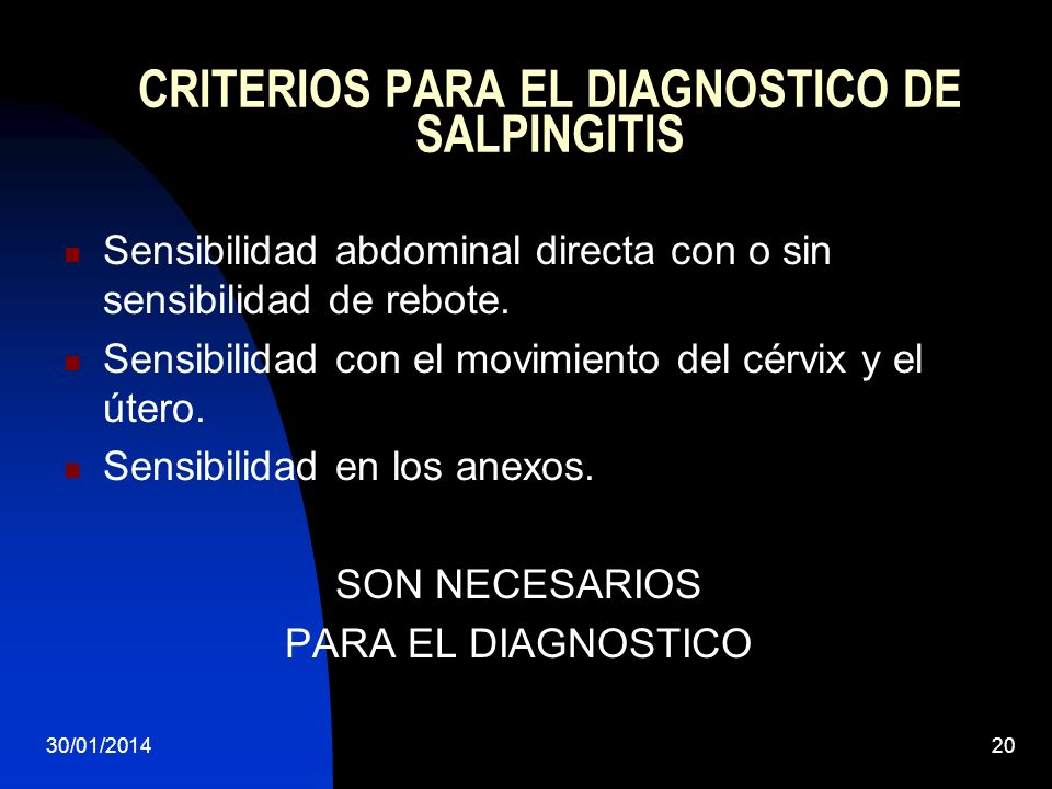 CRITERIOS PARA EL DIAGNOSTICO DE SALPINGITIS