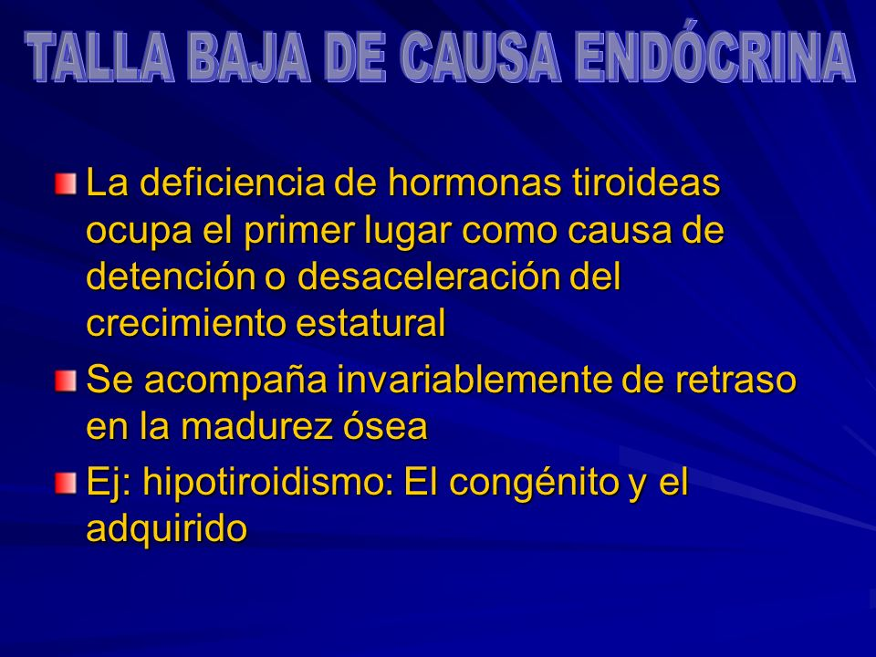 TALLA BAJA DE CAUSA ENDÓCRINA