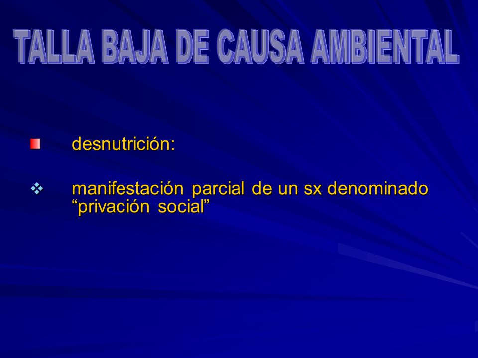 TALLA BAJA DE CAUSA AMBIENTAL
