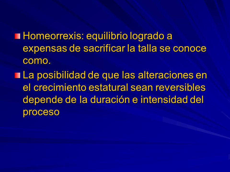 Homeorrexis: equilibrio logrado a expensas de sacrificar la talla se conoce como.