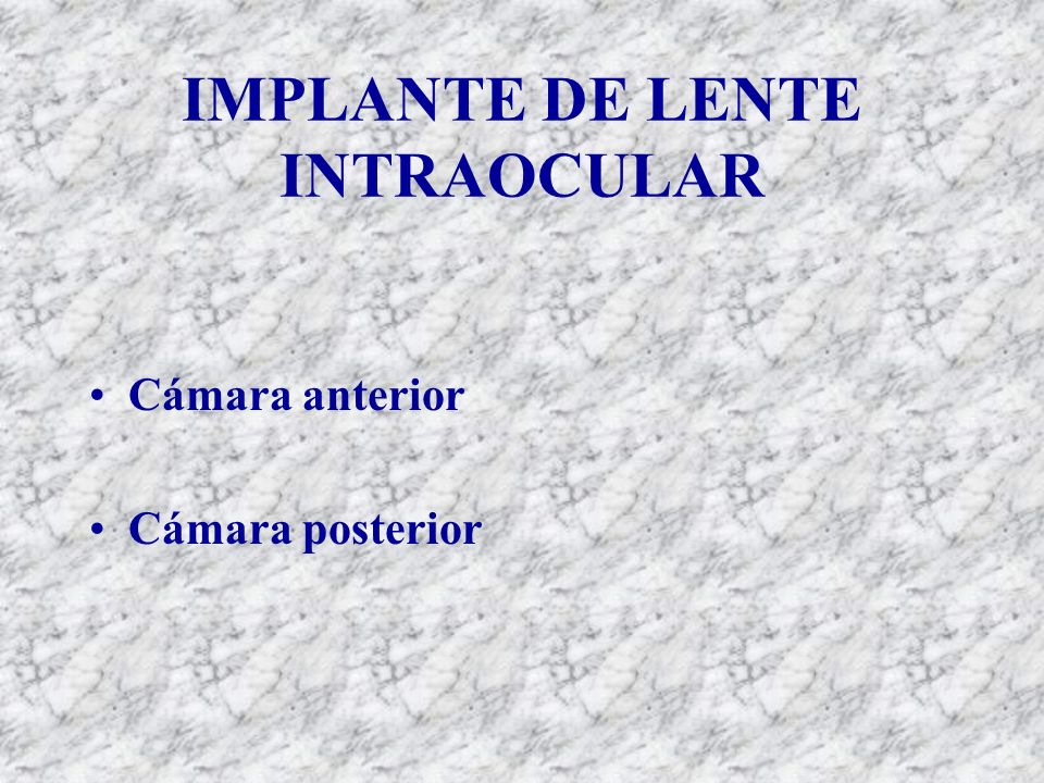 IMPLANTE DE LENTE INTRAOCULAR