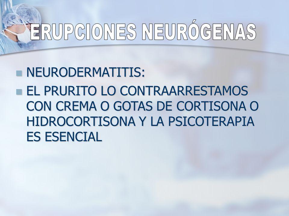 ERUPCIONES NEURÓGENAS