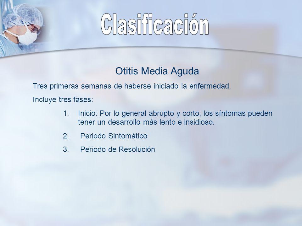 Clasificación Otitis Media Aguda