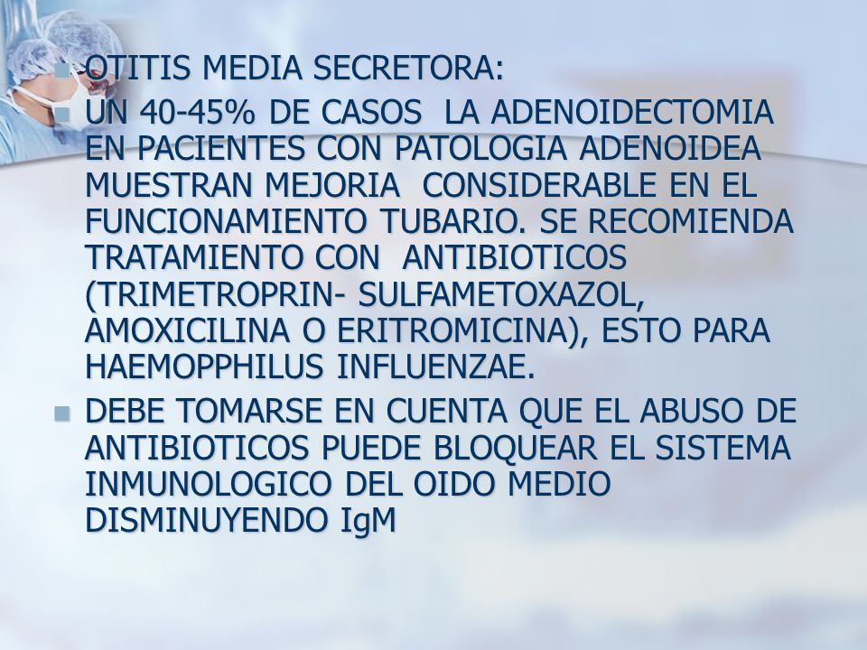 OTITIS MEDIA SECRETORA: