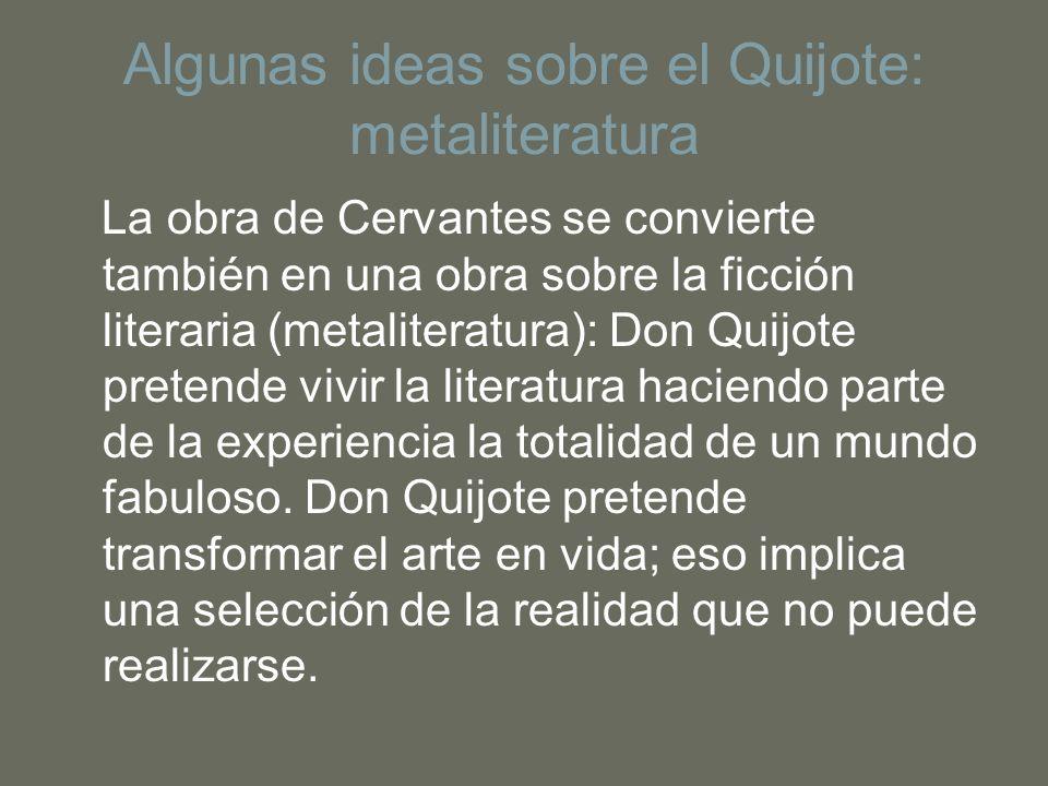 Algunas ideas sobre el Quijote: metaliteratura