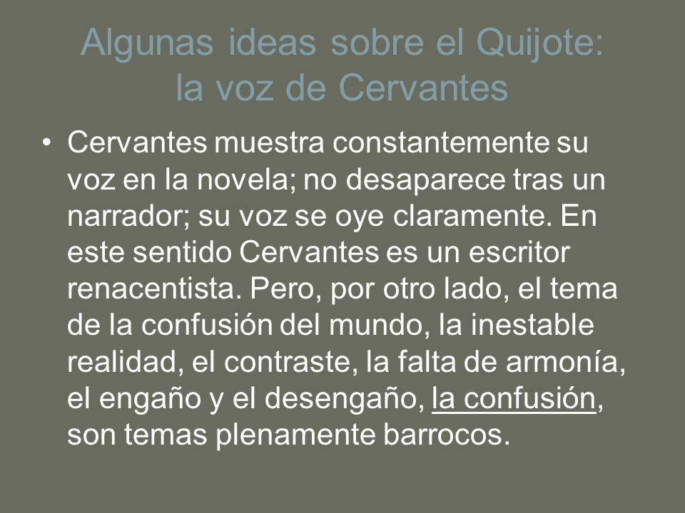 Algunas ideas sobre el Quijote: la voz de Cervantes