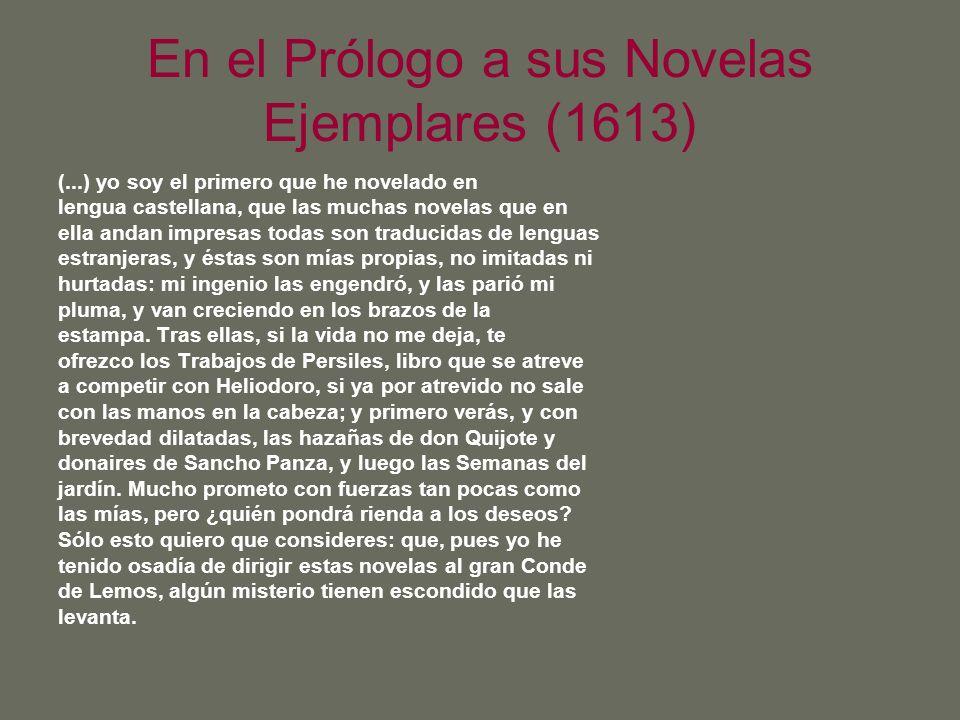En el Prólogo a sus Novelas Ejemplares (1613)