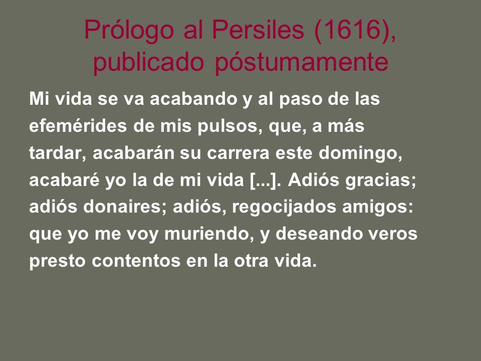 Prólogo al Persiles (1616), publicado póstumamente