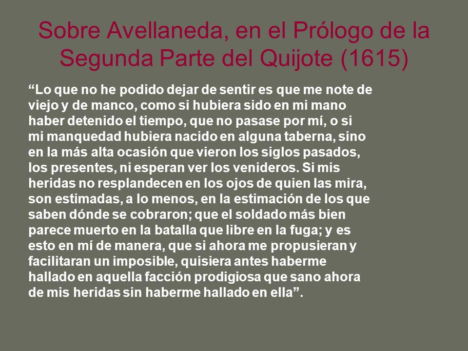 Sobre Avellaneda, en el Prólogo de la Segunda Parte del Quijote (1615)
