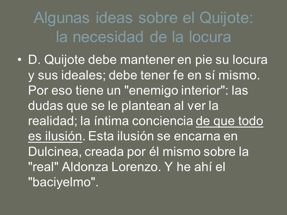 Algunas ideas sobre el Quijote: la necesidad de la locura
