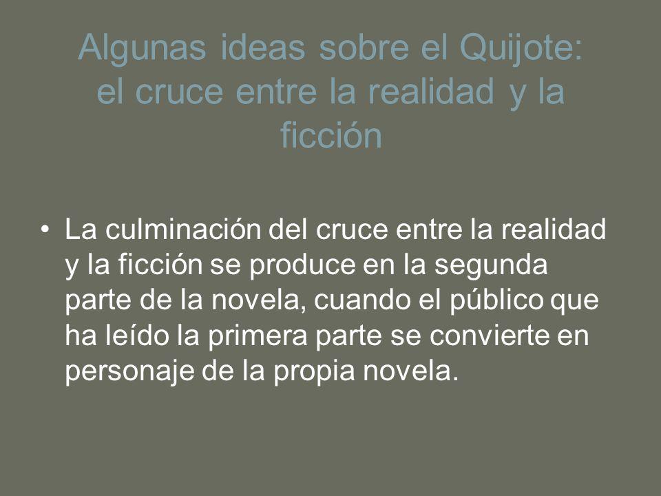 Algunas ideas sobre el Quijote: el cruce entre la realidad y la ficción
