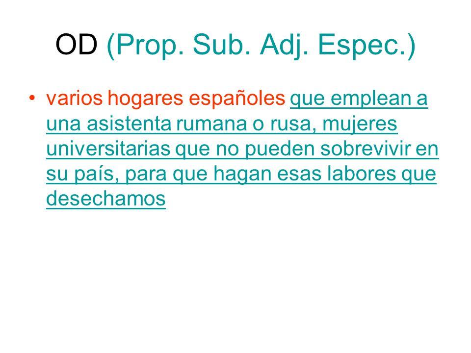 OD (Prop. Sub. Adj. Espec.)