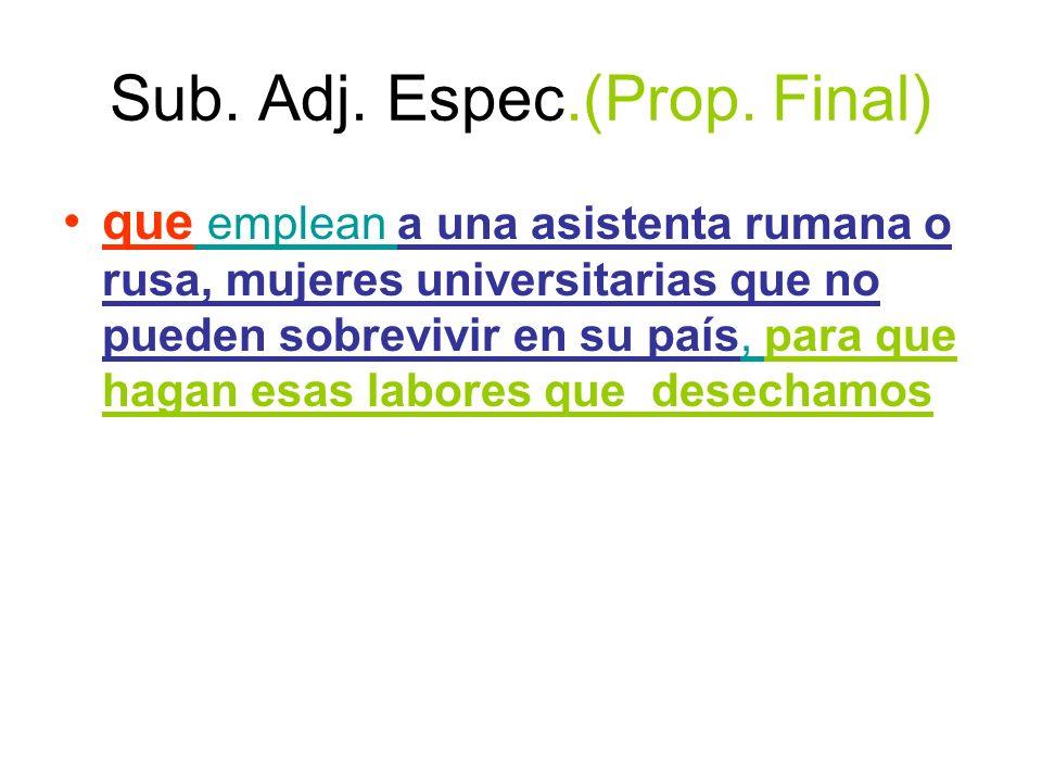 Sub. Adj. Espec.(Prop. Final)