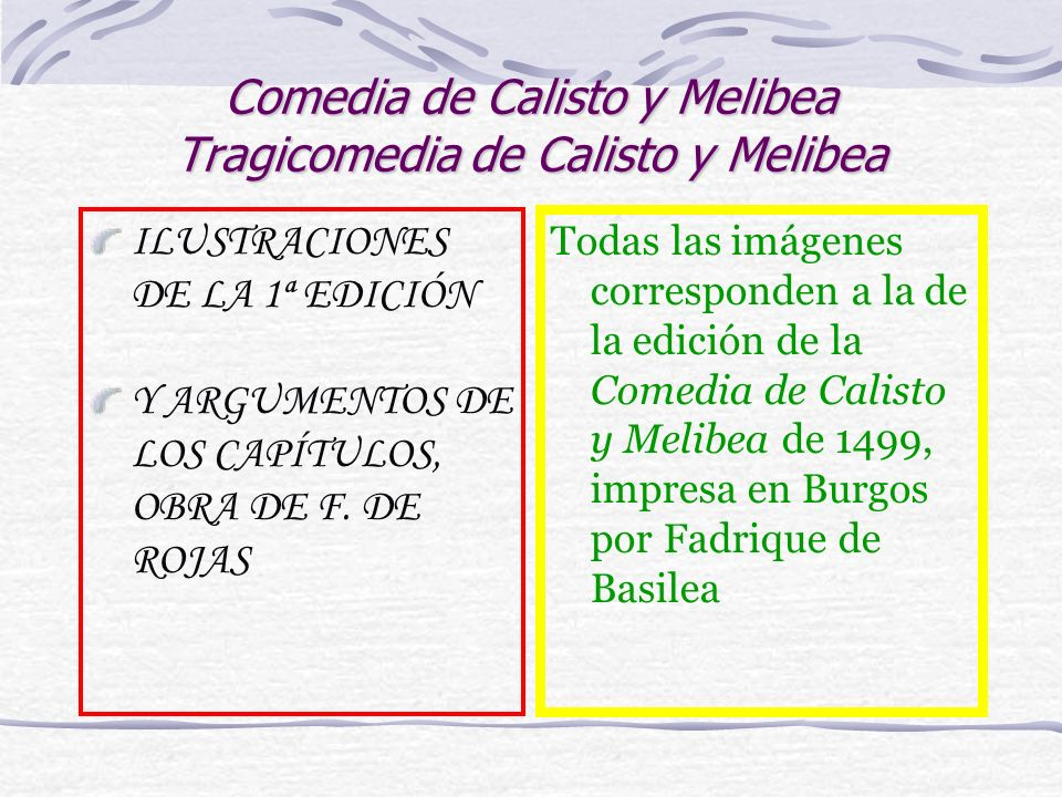 Comedia de Calisto y Melibea Tragicomedia de Calisto y Melibea