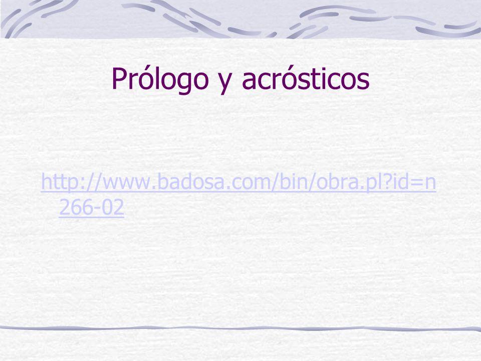 Prólogo y acrósticos http://www.badosa.com/bin/obra.pl id=n 266-02