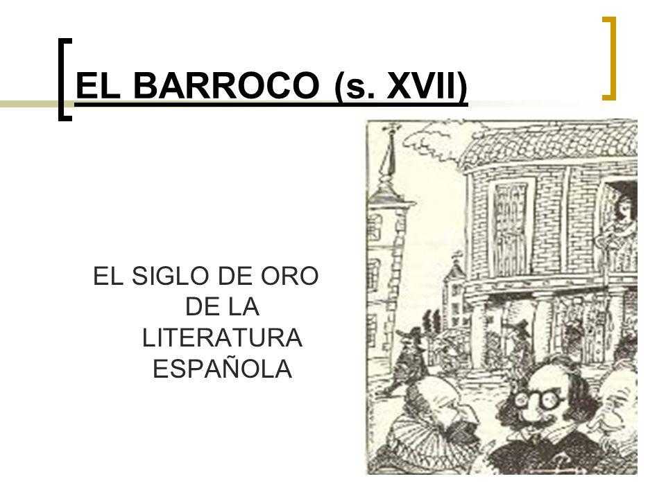 EL SIGLO DE ORO DE LA LITERATURA ESPAÑOLA